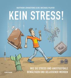 Kein Stress! von Johnstone,  Matthew, Player,  Michael