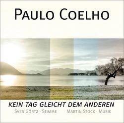 Kein Tag gleicht dem anderen von Coelho,  Paulo, Görtz,  Sven, Stock,  Martin