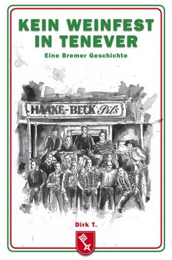 Kein Weinfest in Tenever von T.,  Dirk
