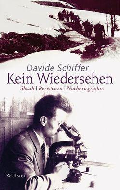 Kein Wiedersehen von Schiffer,  Davide, Schminck-Gustavus,  Christoph U