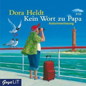 Kein Wort zu Papa von Heldt,  Dora