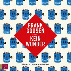 Kein Wunder von Goosen,  Frank