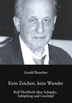 Kein Zeichen, kein Wunder von Rauscher,  Gerald