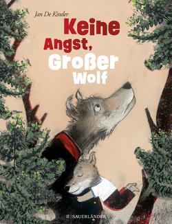 Keine Angst, Großer Wolf von De Kinder,  Jan, Schweikart,  Eva