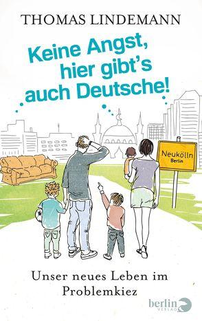 Keine Angst, hier gibt's auch Deutsche! von Lindemann,  Thomas