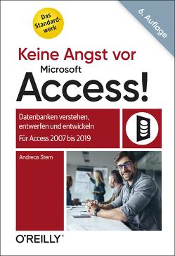 Keine Angst vor Microsoft Access! von Stern,  Andreas