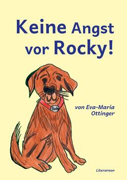 Keine Angst vor Rocky! von Ottinger,  Eva-Maria