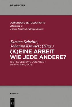 (K)Eine Arbeit wie jede andere? von Krawietz,  Johanna, Scheiwe,  Kirsten