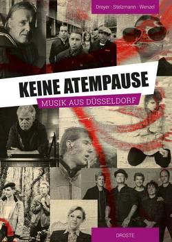Keine Atempause von Dreyer,  Sven-André, Stelzmann,  Thomas, Wenzel,  Michael