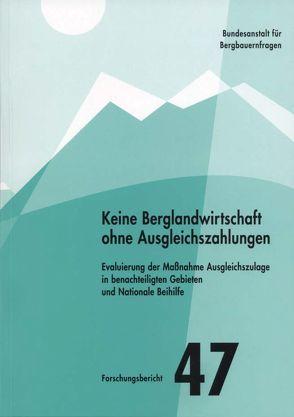 Keine Berglandwirtschaft ohne Ausgleichszahlungen von Hovorka,  Gerhard