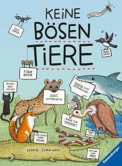 Keine bösen Tiere – für Kinder ab 7 Jahren von Corrigan,  Sophie, Ickler,  Ingrid