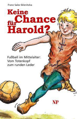Keine Chance für Harold? von Sklenitzka,  Franz S