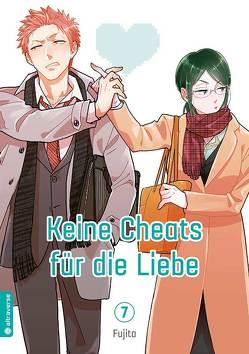 Keine Cheats für die Liebe 07 von Fujita
