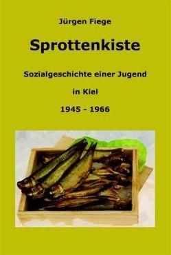 Sprottenkiste von Fiege,  Jürgen