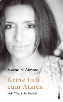 Keine Luft zum Atmen von al-Atawna,  Asmaa, Laszlo,  Joel
