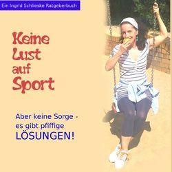Keine Lust auf Sport von Schlieske,  Ingrid