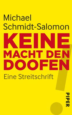 Keine Macht den Doofen von Schmidt-Salomon,  Michael