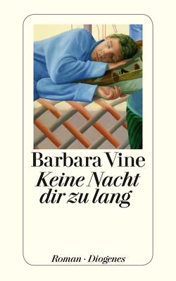 Keine Nacht dir zu lang von Orth-Guttmann,  Renate, Vine,  Barbara