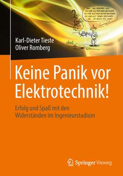 Keine Panik vor Elektrotechnik! von Romberg,  Oliver, Tieste,  Karl-Dieter