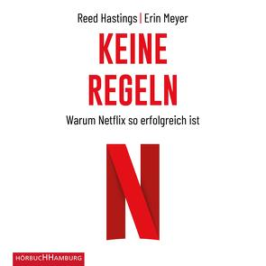 Keine Regeln von Gebauer,  Stephan, Hastings,  Reed, Kabst,  Simone, Meyer,  Erin, Wagner,  Wolfgang