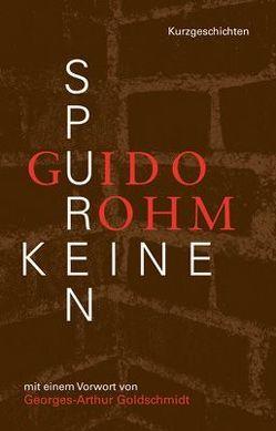 Keine Spuren von Goldschmidt,  Georges A, Rohm,  Guido