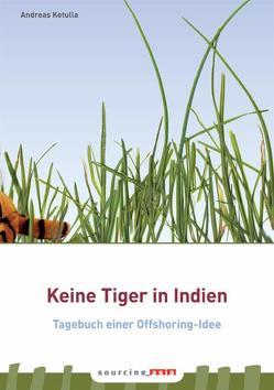Keine Tiger in Indien von Kotulla,  Andreas