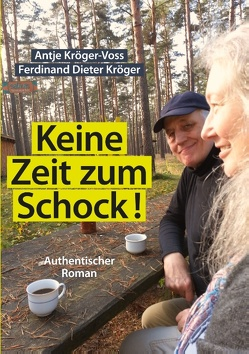 Keine Zeit zum Schock von Kröger,  Ferdinand Dieter, Kröger-Voss,  Antje