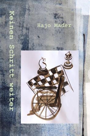 keinen Schritt weiter von Mader,  Hans-Joachim