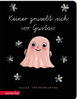 Keiner gruselt sich vor Gustav – Ein buntes Pappbilderbuch über das So-sein-wie-man-ist von Blatnik,  Meike, van Genechten,  Guido