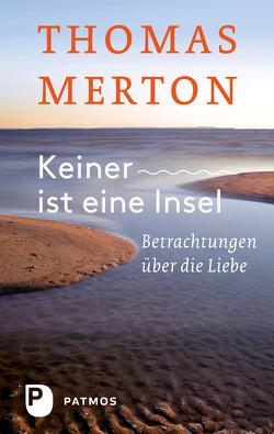 Keiner ist eine Insel von Merton,  Thomas