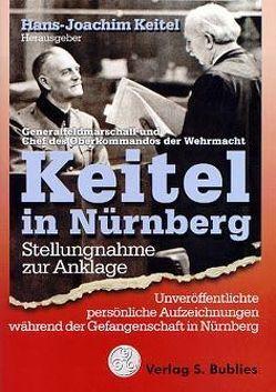 Keitel in Nürnberg von Keitel,  Hans J, Keitel,  Wilhelm