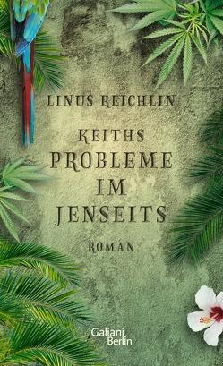 Keiths Probleme im Jenseits von Reichlin,  Linus