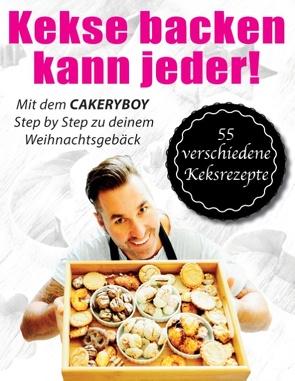 Kekse backen kann jeder von CakeryBoy, Möller,  Kai