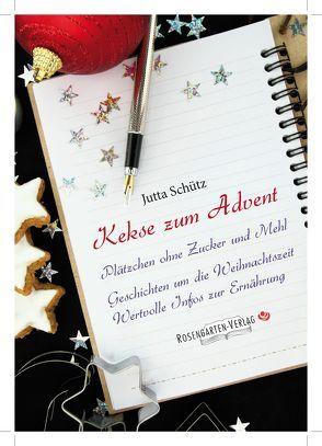 Kekse zum Advent von Schütz,  Jutta