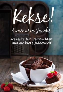 Kekse! von Jacobs,  Evamaria