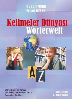 Kelimeler Dünyasi von Muhr,  Rudolf, Oezcan,  Ercan
