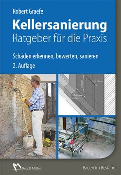 Kellersanierung – Ratgeber für die Praxis von Graefe,  Robert