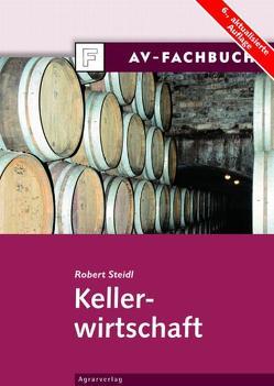 Kellerwirtschaft von Steidl,  Robert