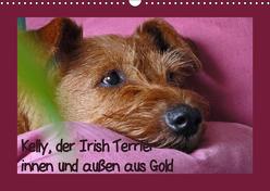 Kelly, der Irish Terrier – innen und außen aus Gold (Wandkalender 2019 DIN A3 quer) von Schimon,  Claudia