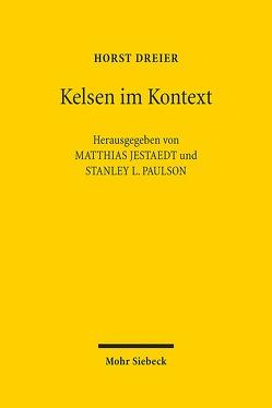 Kelsen im Kontext von Dreier,  Horst, Jestaedt,  Matthias, Paulson,  Stanley L