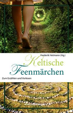 Keltische Feenmärchen von Hetmann,  Frederik