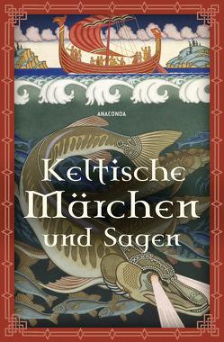 Keltische Märchen und Sagen von Ackermann,  Erich