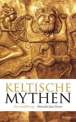 Keltische Mythen von Green,  Miranda Jane, Mueller,  Michael