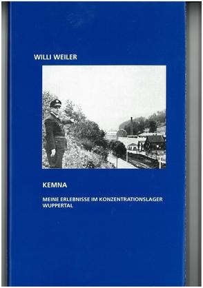 Kemna von Schnöring,  Kurt, Weiler,  Willi, Wirtz,  Siegfried