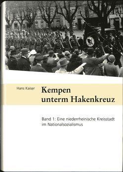 Kempen unterm Hakenkreuz von Kaiser,  Hans