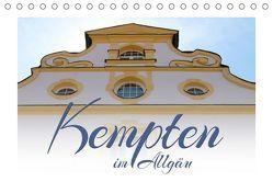 Kempten im Allgäu (Tischkalender 2019 DIN A5 quer) von Reichenauer,  Maria
