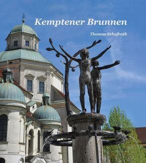 Kemptener Brunnen von Schafroth,  Thomas