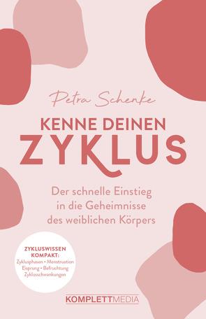 Kenne deinen Zyklus von Schenke,  Petra, Schmuck,  Anne