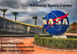 Kennedy Space Center (Wandkalender 2021 DIN A2 quer) von Eberschulz,  Lars