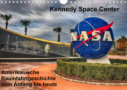 Kennedy Space Center (Wandkalender 2021 DIN A4 quer) von Eberschulz,  Lars